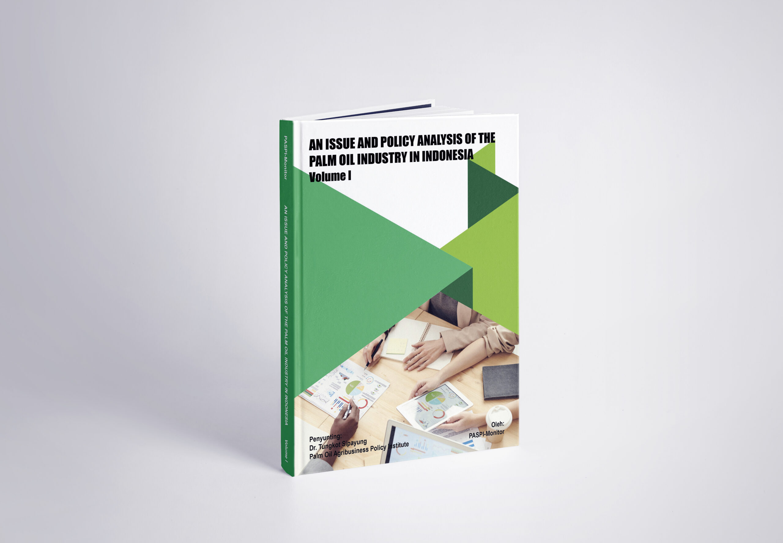 26. Mock Up An Issue And Policy Analysis Of The Palm Oil Industry In Indonesia Vol I scaled