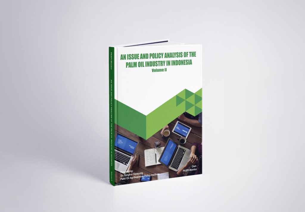 28. Mock Up An Issue And Policy Analysis Of The Palm Oil Industry In Indonesia Vol II